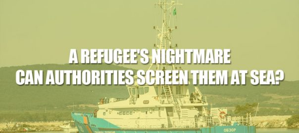 A-Refugees-Nightmare---Can-Authorities-Screen-Them-At-Sea